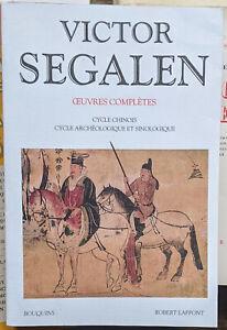 Œuvres complètes de Victor Segalen, tome 2 Cycle Chinois, Cycle Archéologique .