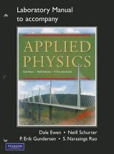 Lab Manual for Applied Physics by Ronald J. Nelson, Neill Schurter, S....