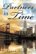 Partners in Time by David Groflo (2015, Hardcover)