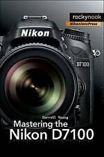 Mastering the Nikon D7100 by Darrell Young (Paperback, 2013)