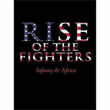 Rise of the Fighters : Infamy and Africa by T. J. Fresso (2012, Paperback)