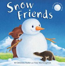 Snow Friends Butler, M. Christina Very Good Book