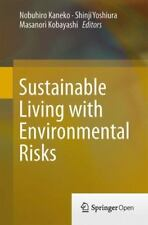 Sustainable Living with Environmental Risks (2014, Paperback)