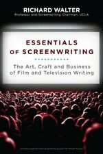 Essentials of Screenwriting: The Art, Craft, and Business of Film and Television