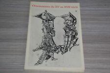 Ornemanistes du XVème au XVIIème siècle. Gravures et Dessins  / E4