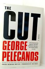 THE CUT George Pelecanos AUTHOR-SIGNED First Edition 9780316078429 MINT