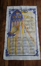 Vtg linen tea towel calendar 1983 Life Fragile handle prayer stained glass