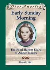 Early Sunday Morning: The Pearl Harbor Diary of Am