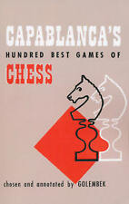 Capablanca's Hundred Best Games of Chess (Chess Book)