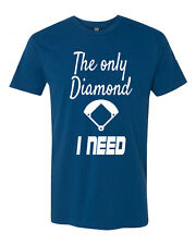The Only Diamond I Need Baseball TShirt Next Level T-Shirt Your Size&Color