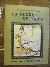 La guerre de Troie / Gailly de Taurines illustré par Henri de Nolhac