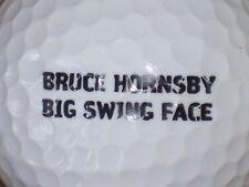 Bruce Hornsby Big Swing Face Signature Logo Golf Ball