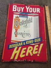 Vintage Chesterfield Cigarettes 11.75x 17.75 tin sign - Regular & King Size
