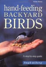 Hand-Feeding Backyard Birds: A Step-By-S