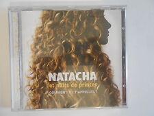 NATACHA et nuits de Prince : COMMENT TU T'APPELLES ? ★ CD NEUF / NEW ★ PORT 0€