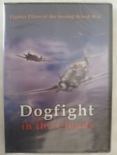Dogfight in the Clouds - Fighter Pilots of the Second World War DVD