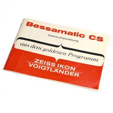 Bessamatic CS Bedienungsanleitung * Zeiss Ikon-Voigtländer