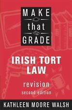 Moore-Walsh : Mtg Irish Tort Law 2nd Edi