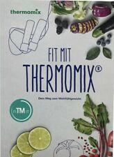 FIT MIT THERMOMIX Kochbuch - Rezepte für TM5 und TM6 NEU & OVP