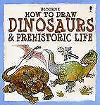 How to Draw Dinosaurs And Prehistoric Life (Young Artist)-ExLibrary