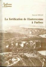 Livre ancien : la fortification de Hauterecenne (Furfooz) - Dinant)