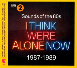 Sounds Of The 80s - I Think We're Alone Now 1987-1989 (3 CD-Set) Neu & OVP 2019