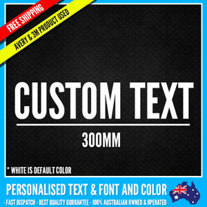 CUSTOM Name Personalised Text Sticker Decal Choose Your Own (300mm Long) Vinyl