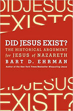 Did Jesus Exist?: The Historical Argument for Jesus of Nazareth, Excellent, Ehrm