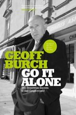 Go it Alone: The Streetwise Secrets of Self-employment, Burch 9781841124704+=