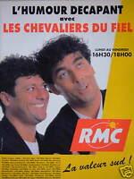 PUBLICITÉ 1996 RMC RADIO MONTE CARLO HUMOUR DÉCAPANT AVEC LES CHEVALIERS DU FIEL