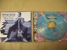 ROMAN GORDY & HIS BLUESMOBILE Blues Gipsy CD