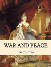 War and Peace by Leo Tolstoy (2013, Paperback)