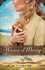 Waves of Mercy by Austin, Lynn | Paperback Book | 9780764217616 | NEW