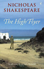 The High Flyer by Nicholas Shakespeare (Paperback, 2004)