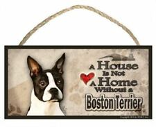 "Boston Terrier ""A House is Not a Home"" Dog Sign / Plaque featuring the art of Sc"