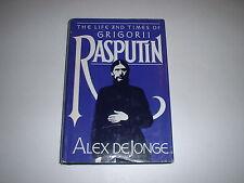 The Life And Times Of Grigorii Rasputin by Alex De Jonge 1982 HC/DJ Romanov