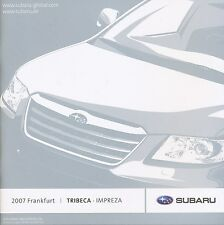 Subaru Tribeca Impreza Prospekt 2007 brochure Auto PKWs Autoprospekt Japan Asien
