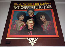 WENDY BAGWELL AND THE SUNLITERS..THE CARPENTER'S TOOL Gospel LP 22W