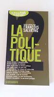 La Politique  - Anthologie de François Salvaing - La découverte
