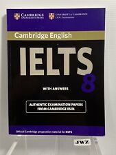 Cambridge IELTS 8 : Examination Papers from University of Cambridge ESOL Exam...