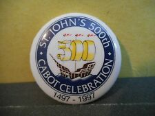 Newfoundland St. John's Cabot 500 Celebration 1997 Pinback,Lapel Pin