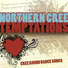 "NORTHERN CREE ""Temptations: Cree Round Dance Songs"" (CD 2010) Canyon *EXCELLENT*"