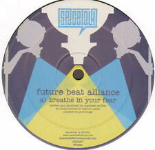 FUTURE BEAT ALLIANCE - Breathe In Your Fear - Spacetalk