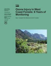 Ozone Injury in West Coast Forests : 6 Years of Monitoring by United States...