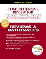 Comprehensive Review for NCLEX-RN : Reviews and Rationales by Mary Ann Hogan...
