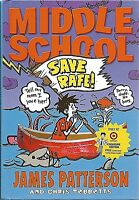 Save Rafe! James Patterson HARDCOVER Brand New BOOK Middle School # 6 RAFE