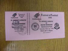 25/07/1998 Ticket: St Patricks Athletic v Bolton Wanderers [Festival Of Football