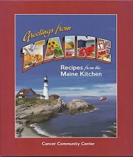 GREETINGS FROM MAINE COOKBOOK BY CANCER COMMUNITY CENTER SOUTH PORTLAND, MAINE