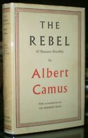 THE REBEL, by ALBERT CAMUS, 1959, 4th Impression, Unclipped DJ, TEXT IN ENGLISH
