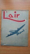 L'AIR revue hebdomadaire provisoirement bimensuelle n° 564  : 20 décembre 1945